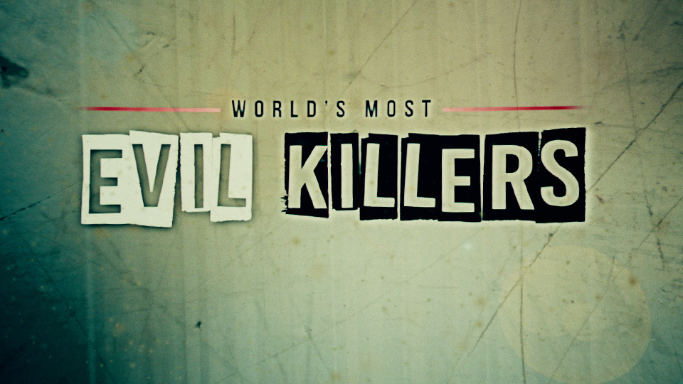 worlds_most_evil_killers